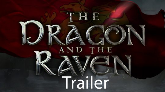 The Dragon and the Raven trailer