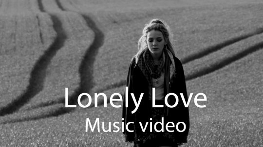 Lonely Love video
